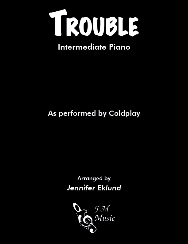Trouble (Intermediate Piano)