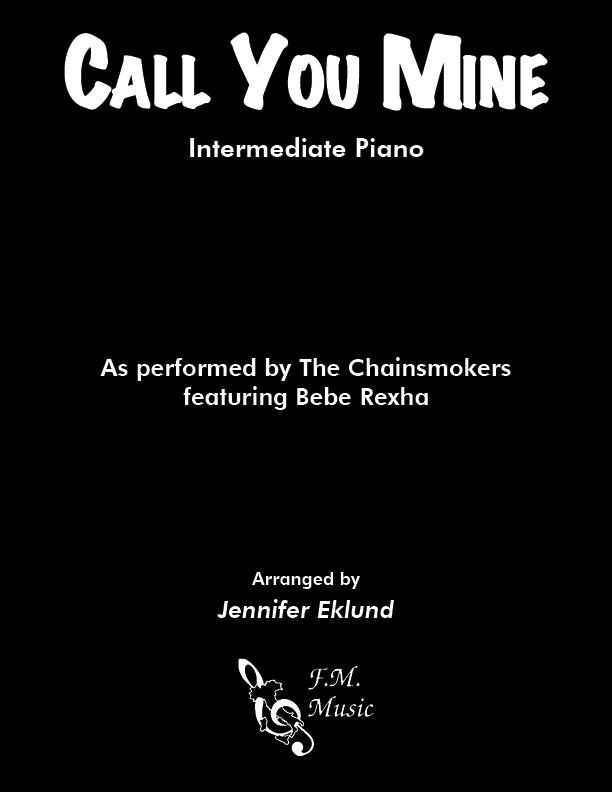 Call You Mine (Intermediate Piano)