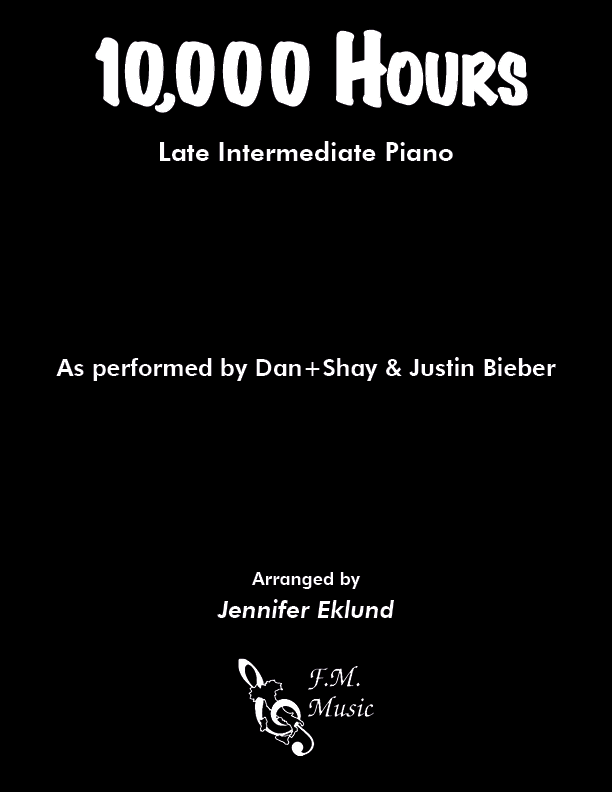 10,000 Hours (Late Intermediate Piano)