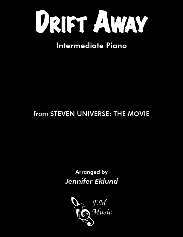 Drift Away (from Steven Universe: The Movie) (Intermediate Piano)