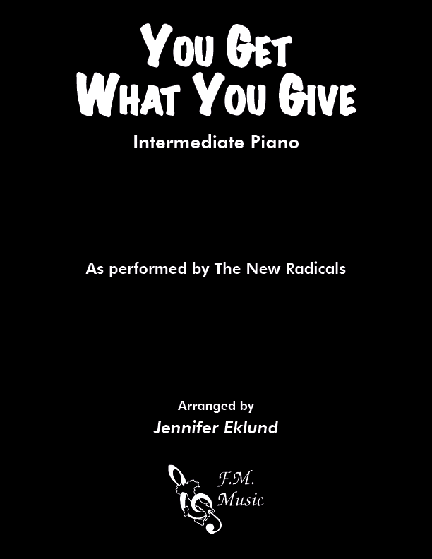 You Get What You Give (Intermediate Piano)