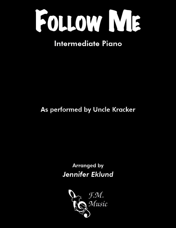 Follow Me (Intermediate Piano)