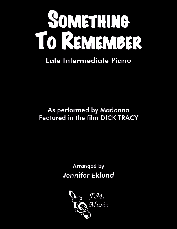Something to Remember (from Dick Tracy) (Late Intermediate Piano)
