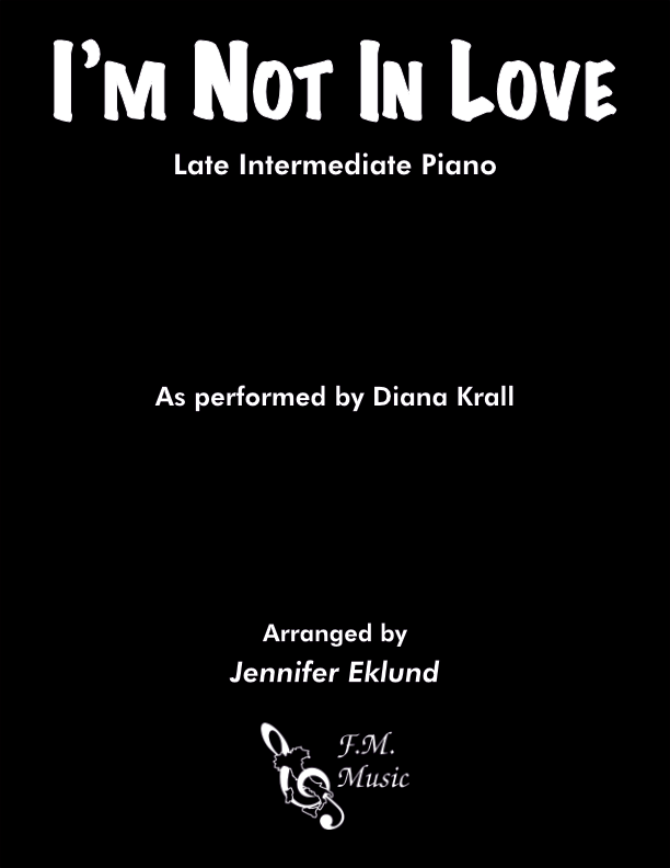 I'm Not In Love (Late Intermediate Piano)