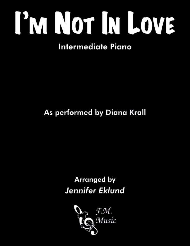 I'm Not In Love (Intermediate Piano)