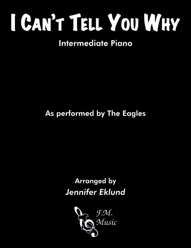 I Can't Tell You Why (Intermediate Piano)