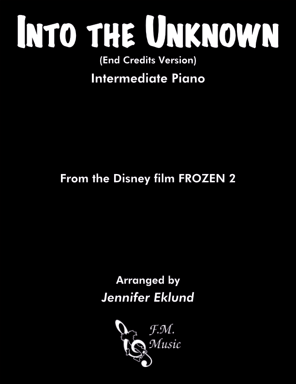 Into the Unknown (from FROZEN 2) (Intermediate Piano)