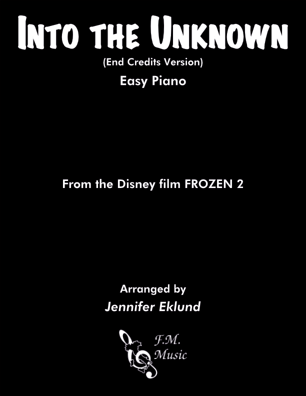 Into the Unknown (from FROZEN 2) (Easy Piano)