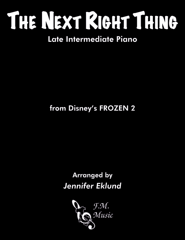 The Next Right Thing (Frozen 2) (Late Intermediate Piano)
