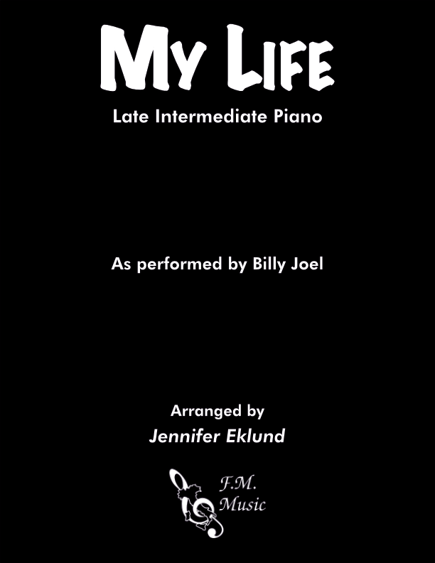 My Life (Late Intermediate Piano)