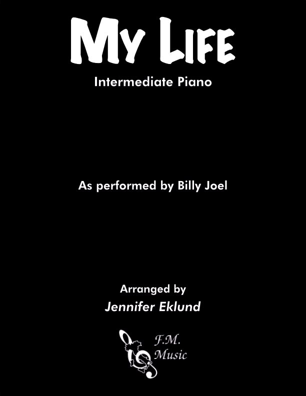 My Life (Intermediate Piano)