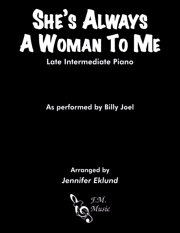 She's Always a Woman (Late Intermediate Piano)