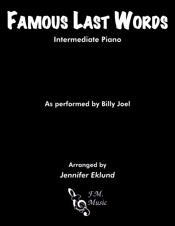 Famous Last Words (Intermediate Piano)
