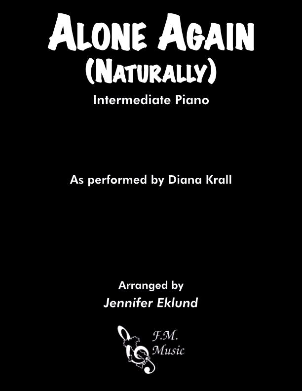 Alone Again (Naturally) (Intermediate Piano)