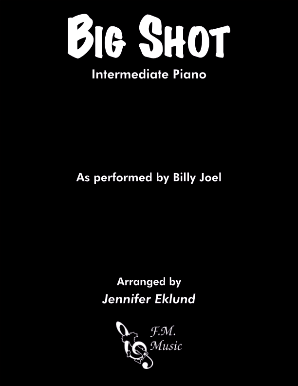 Big Shot (Intermediate Piano)