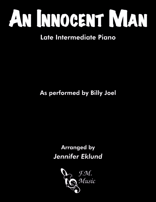 An Innocent Man (Late Intermediate Piano)