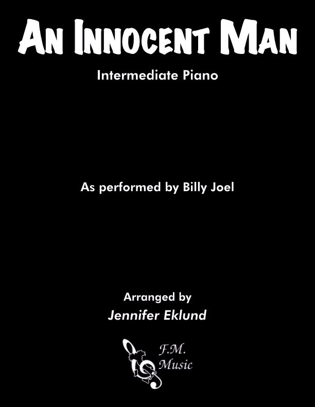 An Innocent Man (Intermediate Piano)