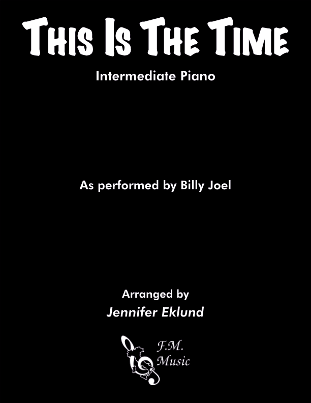 This Is the Time (Intermediate Piano)