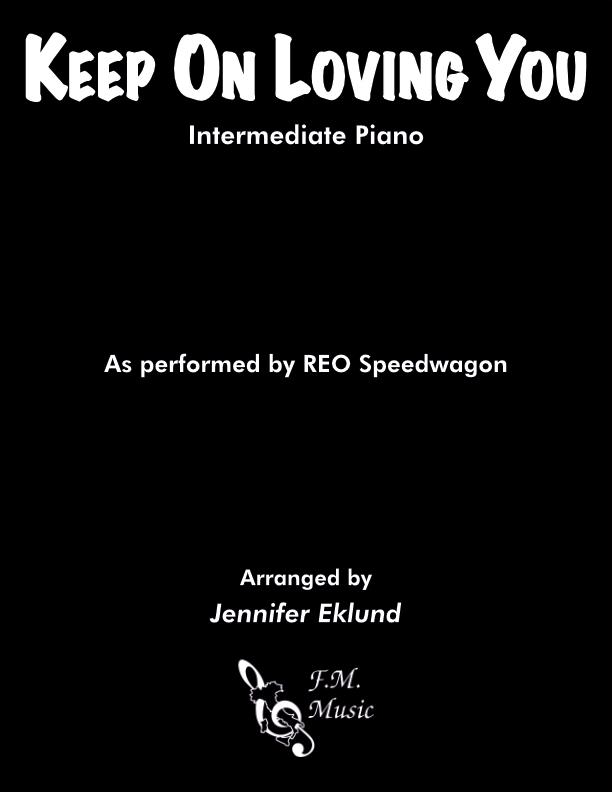 Keep On Loving You (Intermediate Piano)