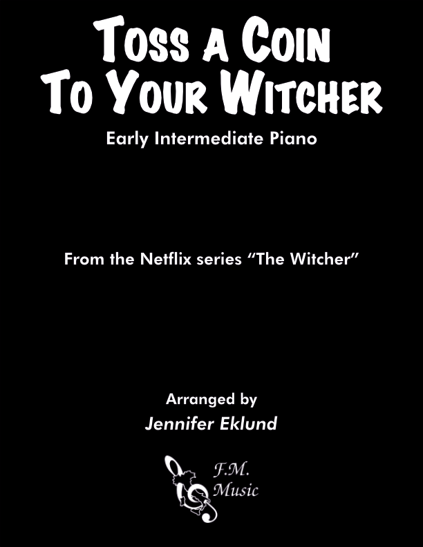 Toss a Coin to Your Witcher (Early Intermediate Piano)