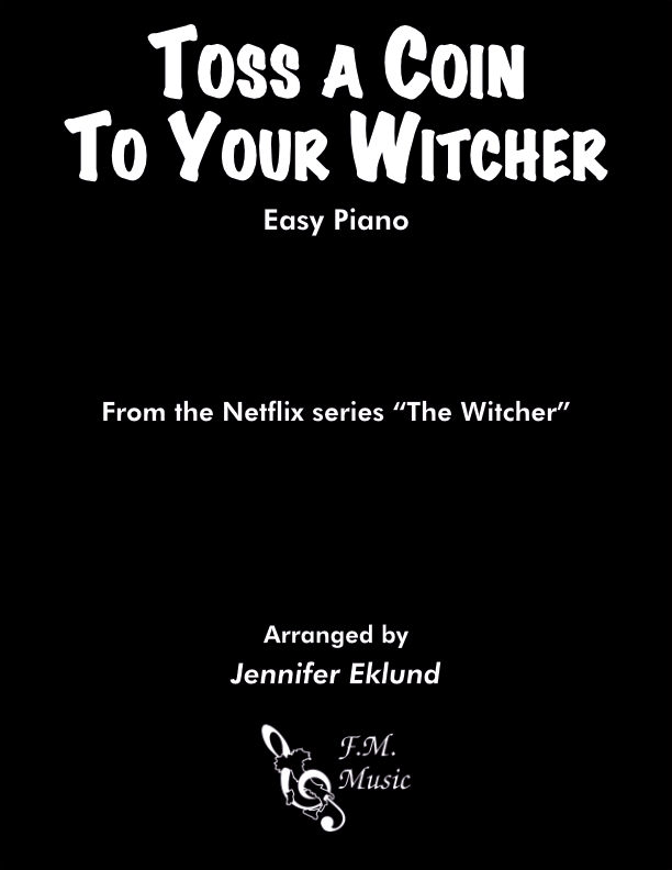 Toss a Coin to Your Witcher (Easy Piano)