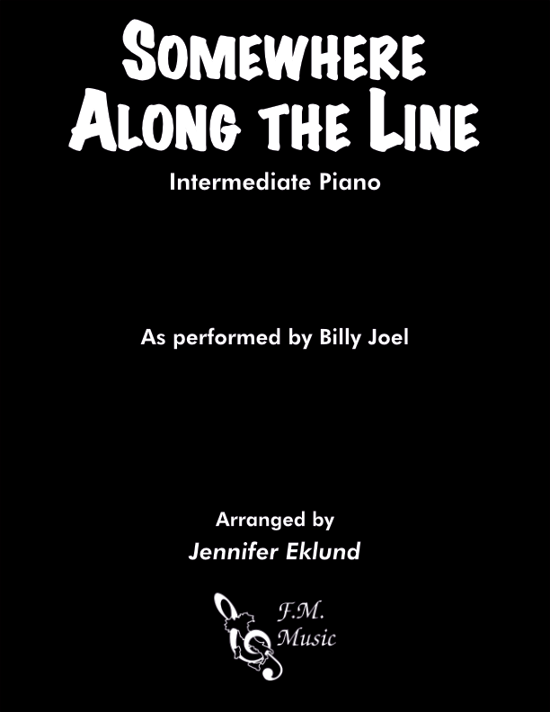 Somewhere Along the Line (Intermediate Piano)