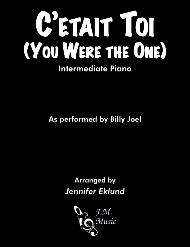 C'etait Toi (You Were the One) (Intermediate Piano)