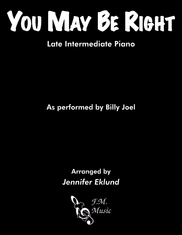 You May Be Right (Late Intermediate Piano)