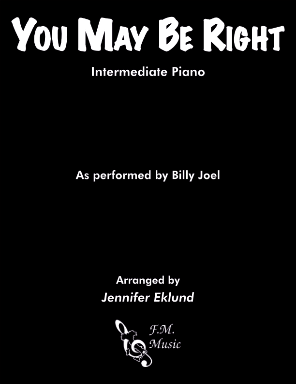 You May Be Right (Intermediate Piano)