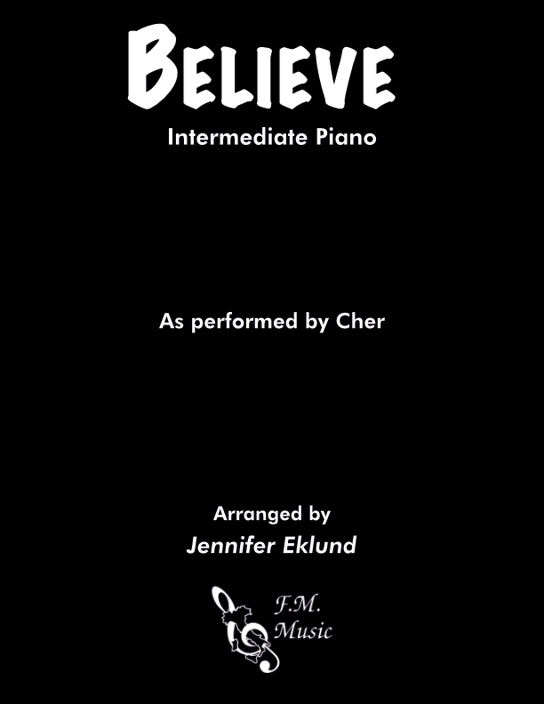 Believe (Cher Version) (Intermediate Piano)