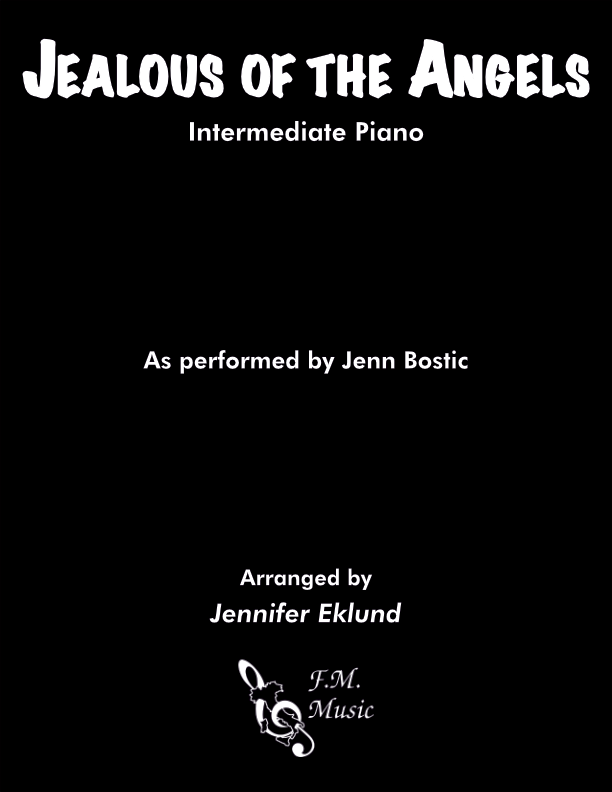 Jealous of the Angels (Intermediate Piano)