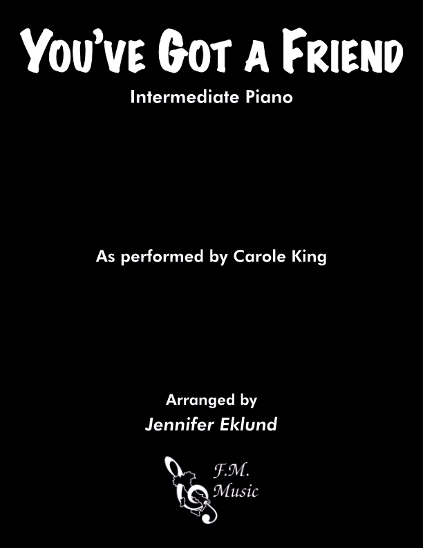 You've Got a Friend (Intermediate Piano)