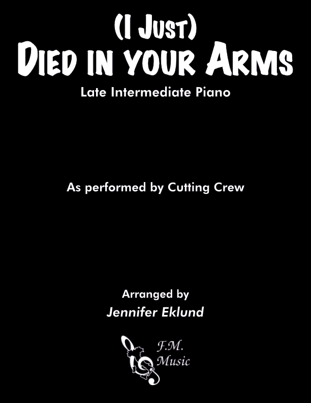 (I Just) Died In Your Arms (Late Intermediate Piano)