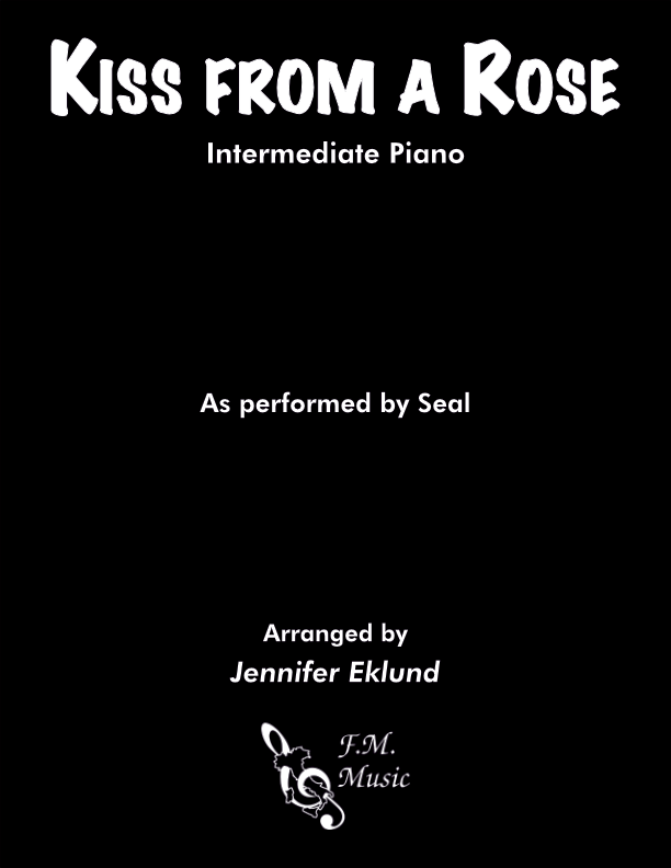 Kiss from a Rose (Intermediate Piano)