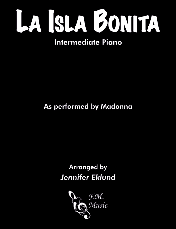 La Isla Bonita (Intermediate Piano)