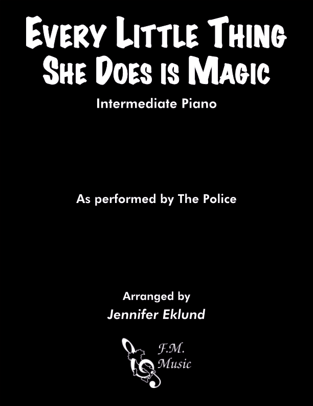 Every Little Thing She Does Is Magic (Intermediate Piano)