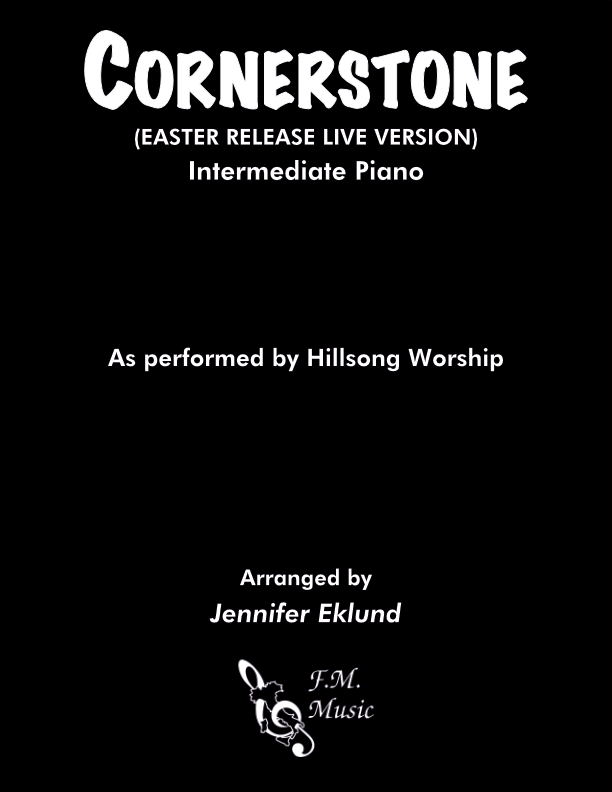 Cornerstone (Easter Release Version) (Intermediate Piano)