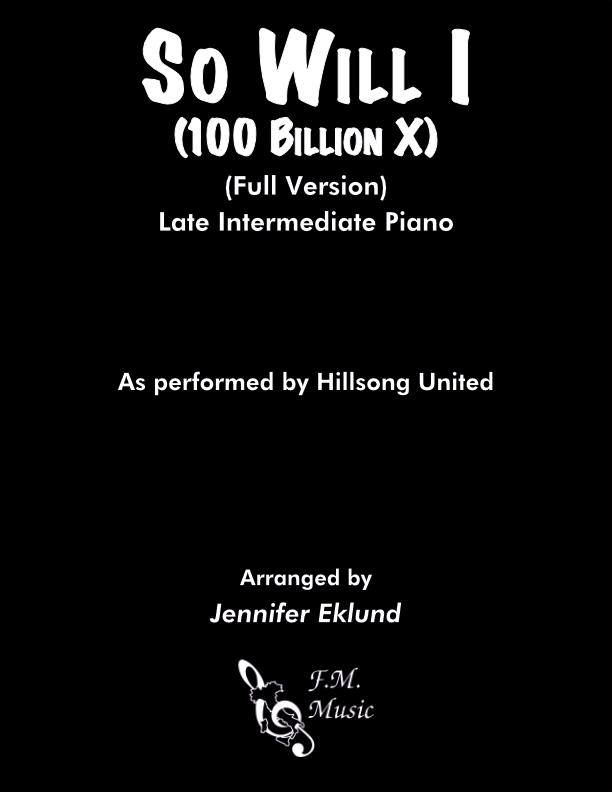 So Will I (100 Billion X) (Full Version - Late Intermediate)