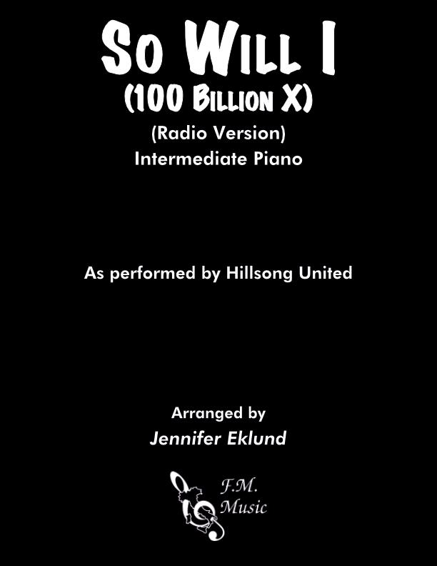 So Will I (100 Billion X) (Radio Version - Intermediate)