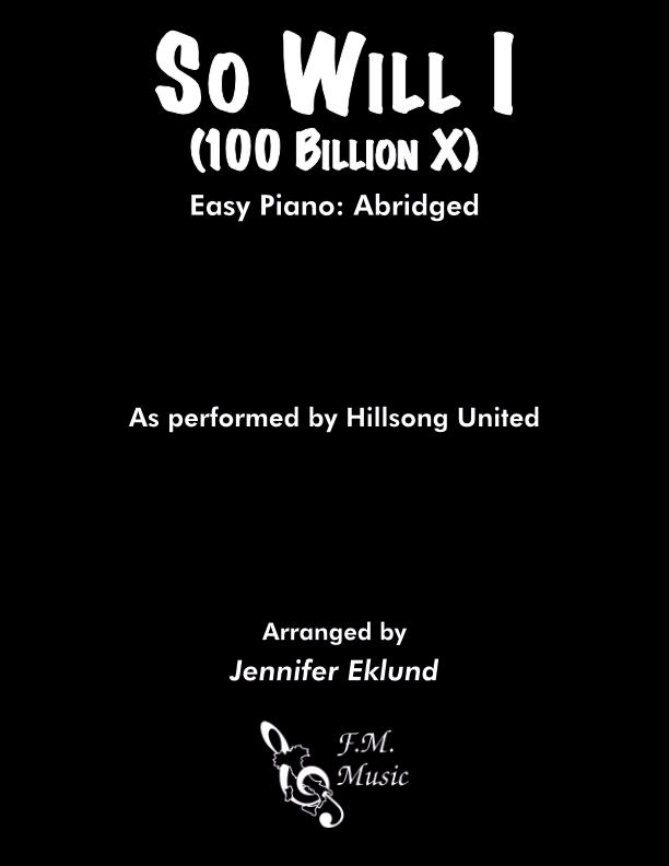 So Will I (100 Billion X) (Easy Piano)