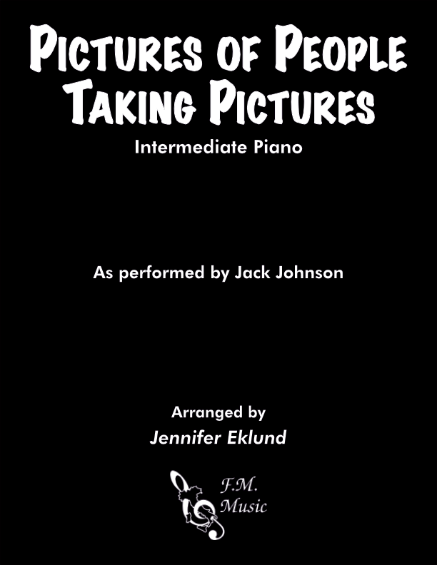Pictures of People Taking Pictures (Intermediate Piano)