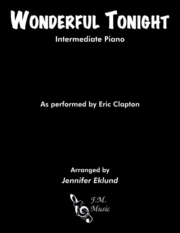 Wonderful Tonight (Intermediate Piano)