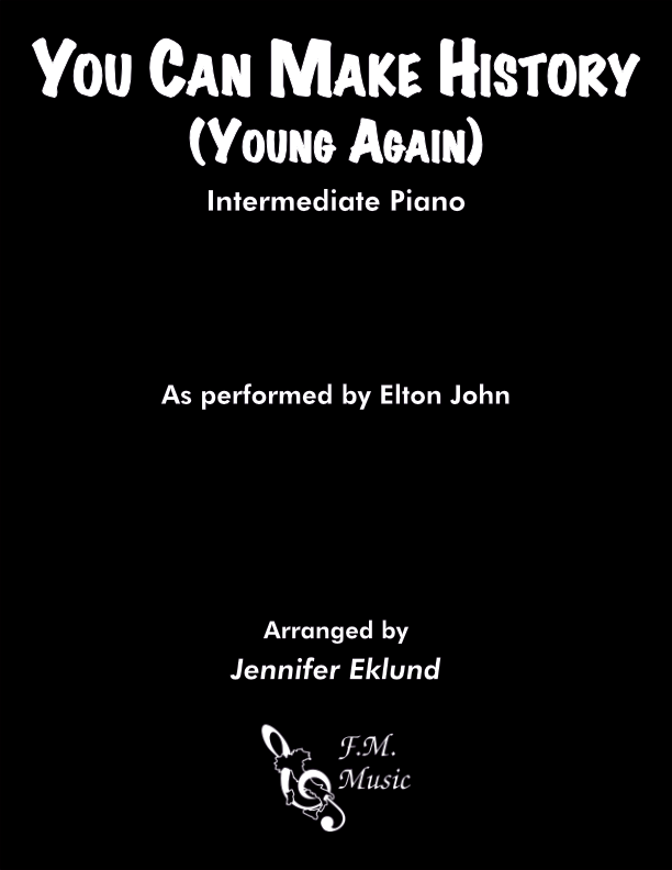 You Can Make History (Young Again) (Intermediate Piano)