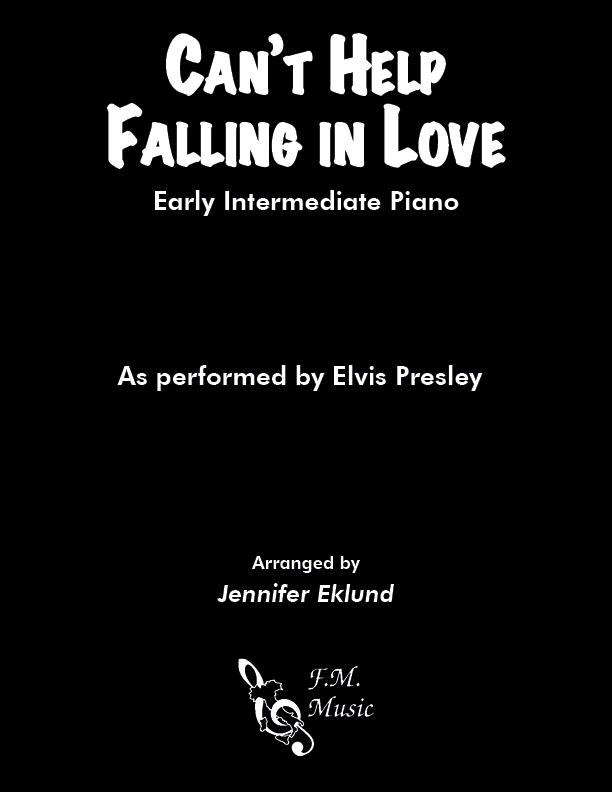 Can't Help Falling In Love (Early Intermediate Piano)