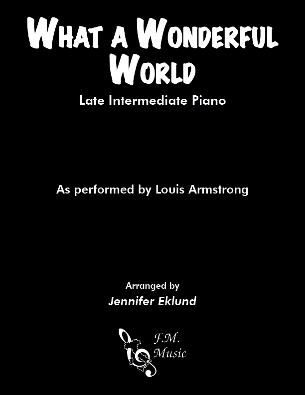 What A Wonderful World (Late Intermediate Piano)