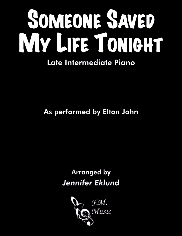 Someone Saved My Life Tonight (Late Intermediate Piano)