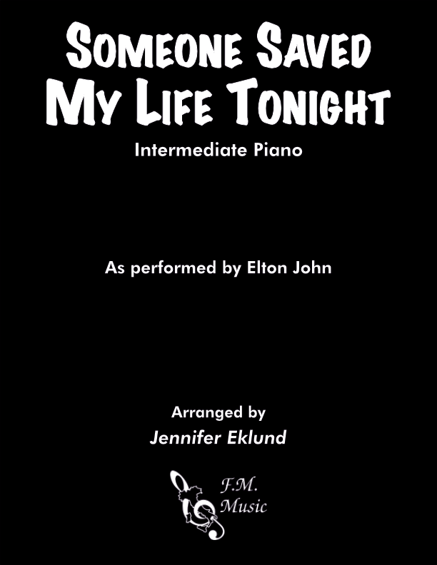 Someone Saved My Life Tonight (Intermediate Piano)
