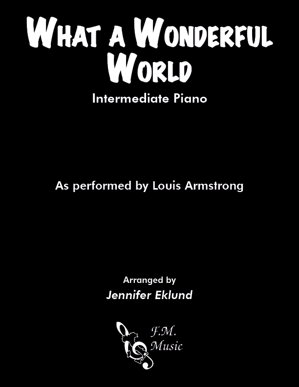 What A Wonderful World (Intermediate Piano)