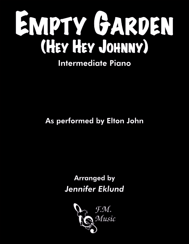 Empty Garden (Hey Hey Johnny) (Intermediate Piano)