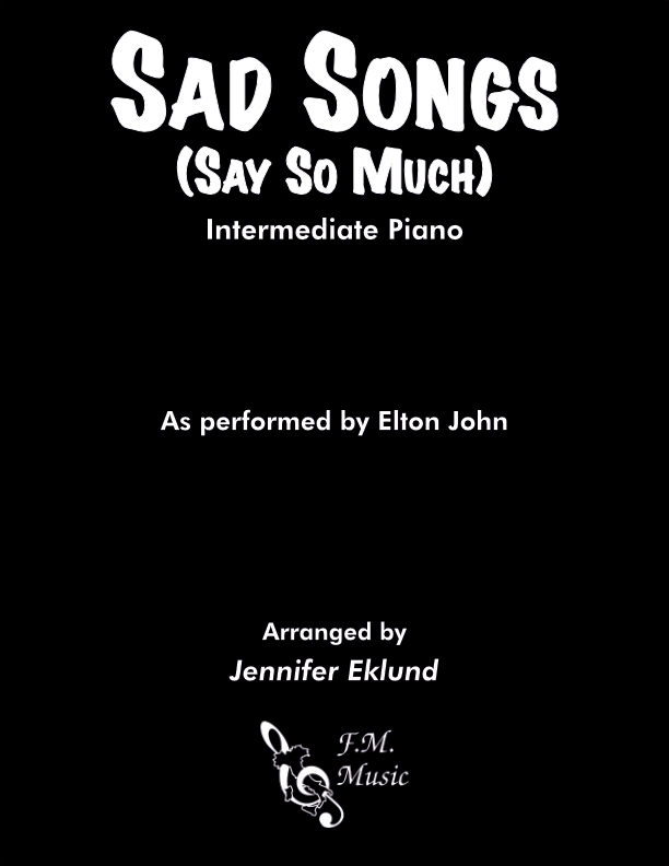 Sad Songs (Say So Much) (Intermediate Piano)